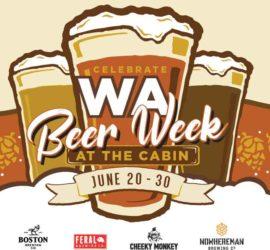WA Beer Week at the Cabin