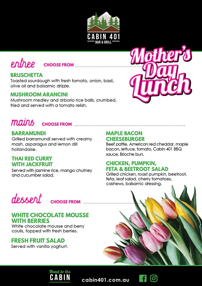 Mothers Day Lunch Set Menu Cabin 401 Bar & Grill 2019